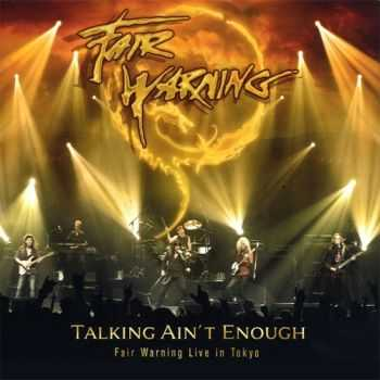 Fair Warning - Talking Ain't Enough (Live in Tokyo, 3CD) (2010)