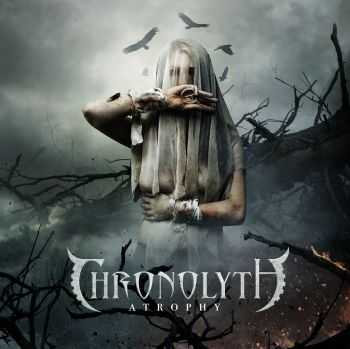 Chronolyth - Atrophy (2016)