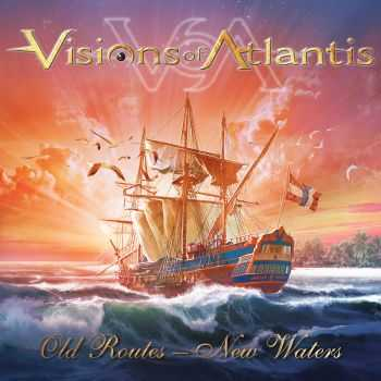 Visions Of Atlantis - Old Routes - New Waters (EP) (2016)