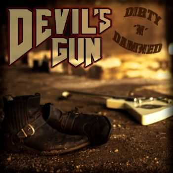 Devil's Gun - Dirty 'n' Damned (2016)
