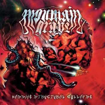 Mountain Grave - Massive Structural Collapse (2016)