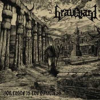 Graveyard - ...For Thine Is The Darkness (2016)