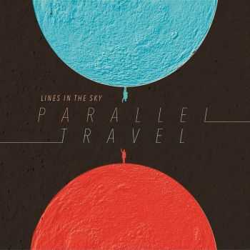 Lines In The Sky - Parallel Travel (2016)