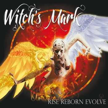 Witch's Mark - Rise Reborn Evolve (2016)