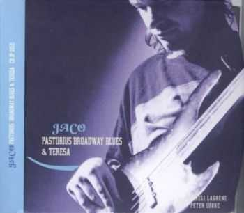 Jaco Pastorius - JazzPoint Collection: Broadway Blues & Teresa [2CD] (1998)
