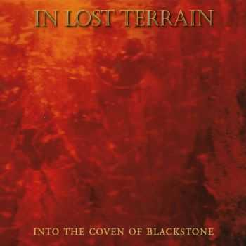 In Lost Terrain - Into The Coven Of Blackstone (2016)
