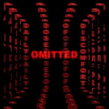 Daily Dose of Discomfort - Omitted [ep] (2015)