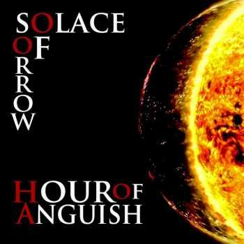 Hour Of Anguish - Solace Of Sorrow (2016)