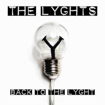 The Lyghts - Back To The Lyght (EP) (2016)