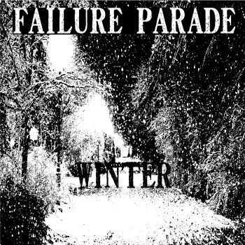 Failure Parade - Winter (EP) (2016)