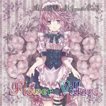 Floating Cloud - Flower Village (EP) (2011)