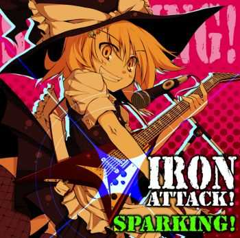 Iron Attack! - Sparking (2009)