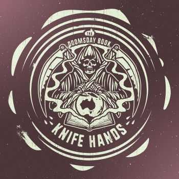 Knife Hands - The Doomsday Book (2016)