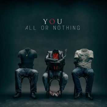 You - All Or Nothing (2016)