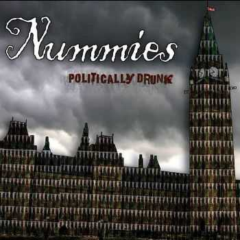 Nummies - Politically Drunk (2010)