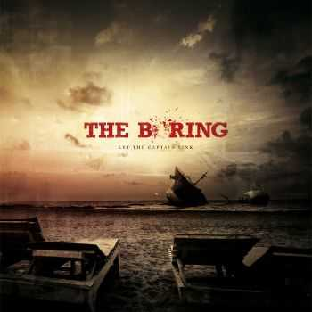 The Boring - Let The Captain Sink (2010)