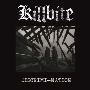 Killbite - Discrimi-Nation (2016)