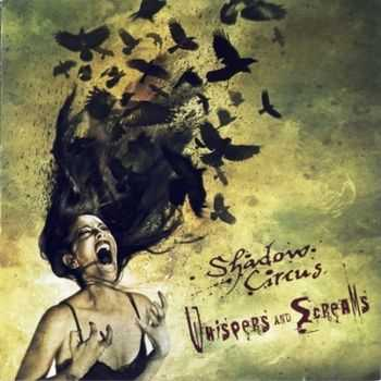 Shadow Circus - Whispers And Screams (2009) Lossless