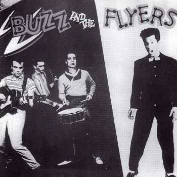 Buzz and The Flyers - Buzz and The Flyers (1992)