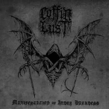 Coffin Lust - Manifestation of Inner Darkness (2016)