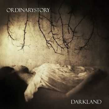 OrdinaryStory - Darkland (2016)