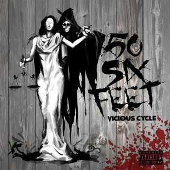 50 Six Feet - Vicious Cycle (2016)