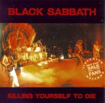 Black Sabbath - Killing Yourself To Die (1977)
