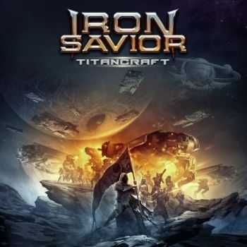 Iron Savior - Titancraft (Limited Edition) (2016)