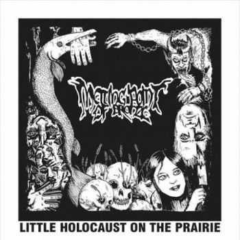 Melting Point of Bronze - Little Holocaust on the Prairie (2016)