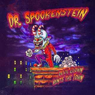 Dr. Spookenstein - Devil Clown Hunts The Town (2009)