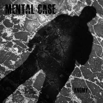 Mental Case - Anomy (1982)