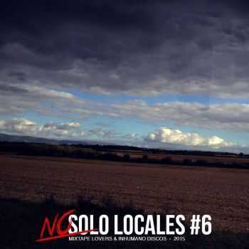 Various Artists - No Solo Locales #6 (2015)