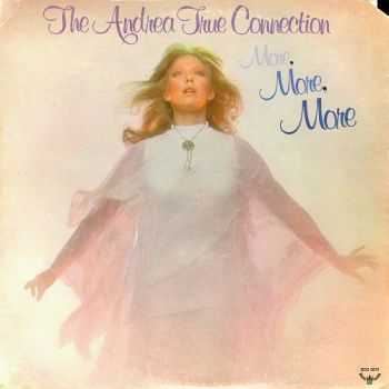 The Andrea True Connection - More, More, More (1976)