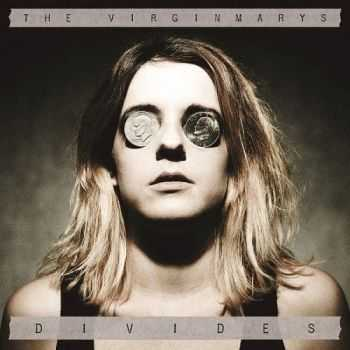 The Virginmarys - Divides (2016)