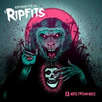 Ripsnorter - 13 Hits from Hell (2012)