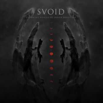 Svoid - Storming Voices Of Inner Devotion (2016)