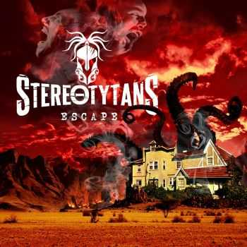 Stereotytans - Escape (2016)