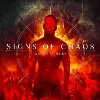Signs Of Chaos - Watch It Burn [EP] (2016)