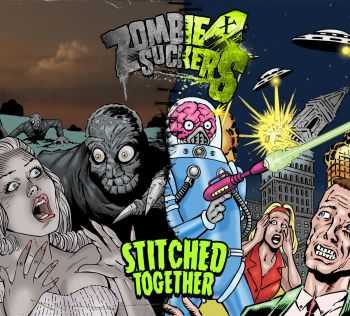Zombiesuckers - Stitched Together (2016)