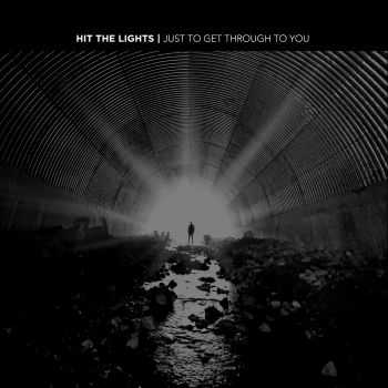 Hit The Lights - Just to Get Through to You [EP] (2016)