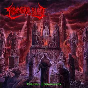 Sacramental Blood - Ternion Demonarchy (2016)