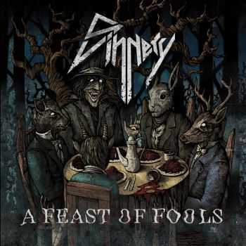 Sinnery - A Feast Of Fools (2016)