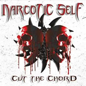Narcotic Self - Cut The Chord (2016)