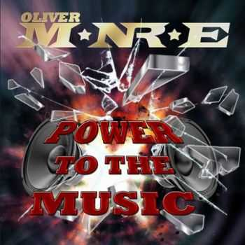 Oliver Monroe - Power To The Music (2016)
