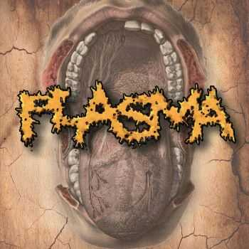 Plasma - Dreadful Desecration (2016)