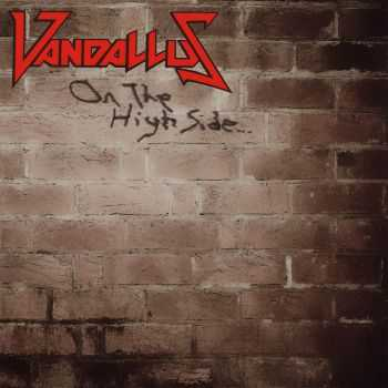 Vandallus - On The High Side (2016)