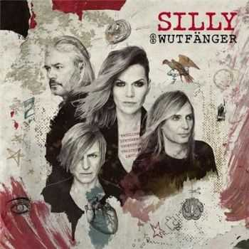 Silly - Wutfanger [Deluxe Edition] (2016)