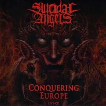 Suicidal Angels - Conquering Europe (Live) (2016)
