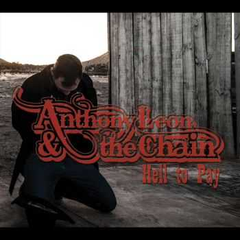 Anthony Leon & the Chain - Hell to Pay (2013)