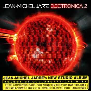 Jean-Michel Jarre - Electronica 2: The Heart Of Noise (2016)
